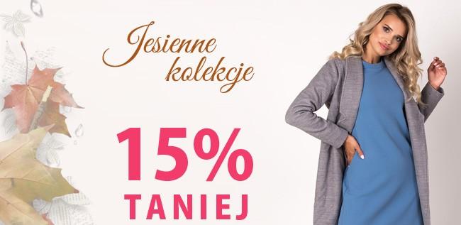 Jesienne kolekcje 15% TANIEJ | Kod rabatowy w Å›rodku >>