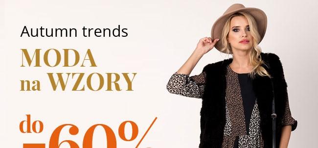 Do -60% moda na WZORY!To HITY jesieni | Sprawdź >>